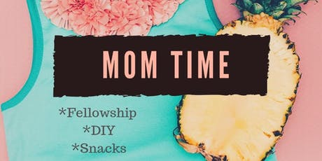 Mom Time tickets