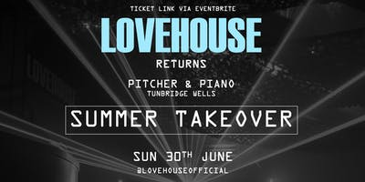 LoveHouse | SUMMER TAKEOVER