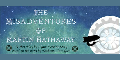 Earlham Theatre Arts Presents: The Misadventures of Martin Hathaway