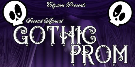 2019 Gothic Prom: Love Will Tear Us Apart tickets