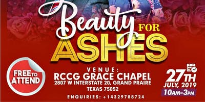 BEAUTY FOR ASHES. DALLAS FORT  WORTH LADIES CONFER