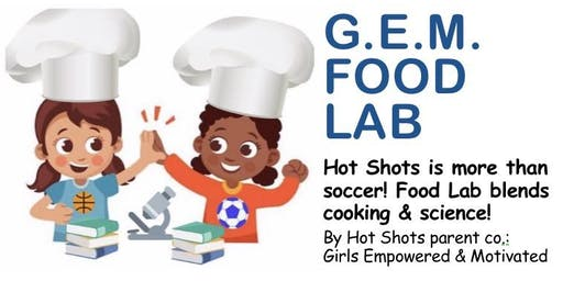GEM FOOD LAB Summer Season Pick-Your-Dates Registration