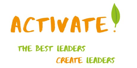 Activate! The Best Leaders Create Leaders  tickets