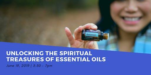 Unlocking the Spiritual Treasures of Essential Oils