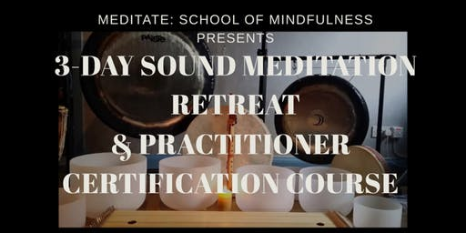 3-Day Sound Healing Intensive Retreat & Practitioner Certification Course