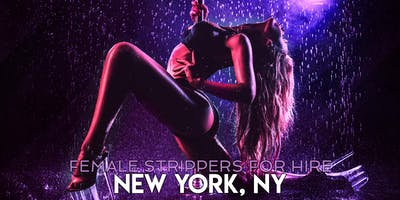 Hire a Female Stripper New York City, NY - Private