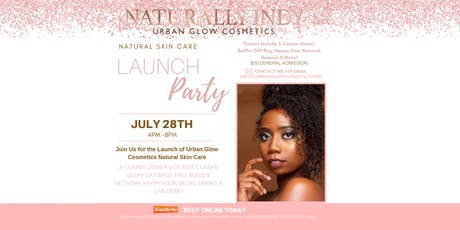 NaturallyIndy, Urban Glow Cosmetics Launch Party tickets