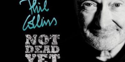 Phil Collins, Still Not Dead Yet Live