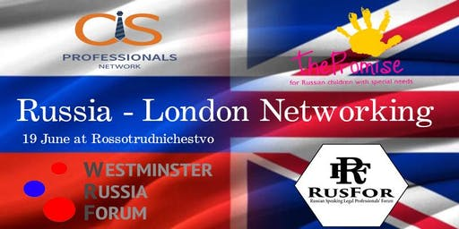 Russia – London Networking Event: CIS Professionals Network, RusFor and WRF