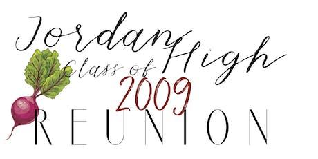 JORDAN HIGH SCHOOL CLASS OF 2009 REUNION tickets