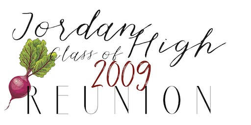 JORDAN HIGH SCHOOL CLASS OF 2009 REUNION