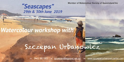 "WATERCOLOUR WORKSHOP - ""Seascapes"""