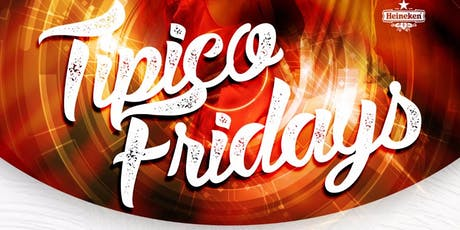 TIPICO FRIDAYS  tickets