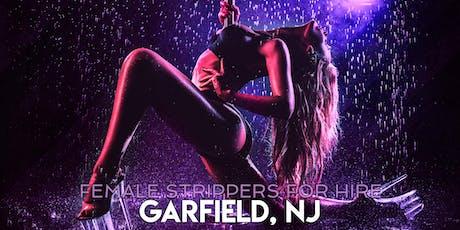 Hire a Female Stripper Garfield, NJ - Private Party female Strippers for Hire Garfield tickets