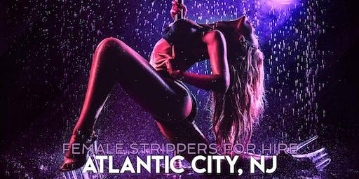 Hire a Female Stripper Atlantic City, NJ - Private Party female Strippers for Hire Atlantic City