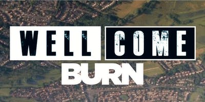 Well Come BURN