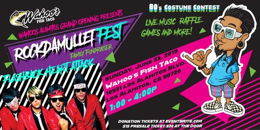 RockDaMullet Fest presented by Wahoo's Fish Taco Los Alamitos Grand Opening
