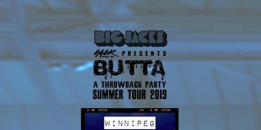 Big Jacks' Butta Throwback Party - Summer Tour - Winnipeg