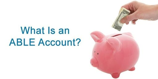 All About ABLE Accounts (Webinar) 2870