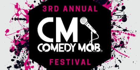 Comedy Mob Presents the 3rd Annual Comedy Mob Festival tickets