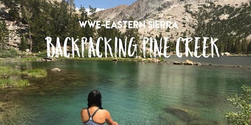 WWE-Eastern Sierra Backpacking Pine Creek