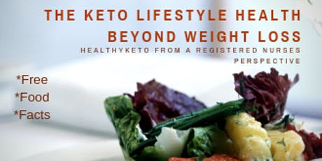 The Keto Lifestyle HEALTH Beyond Weight loss tickets