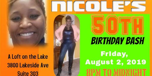 Nicole's 50th Birthday Bash
