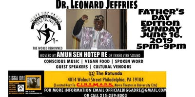 Dr. Leonard Jeffries returns to PHILADELPHIA  Father's Day 2019
