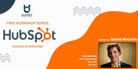 3rd Hubspot for Business Workshop - hosted by Blended Digital tickets