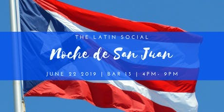 The Latin Social • Noche de San Juan Party tickets