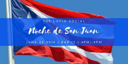 The Latin Social • Noche de San Juan Party