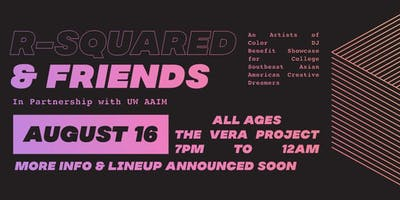 R-Squared & Friends at The Vera Project