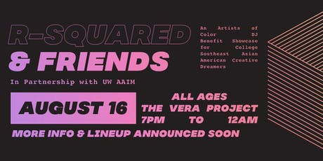 R-Squared & Friends at The Vera Project tickets