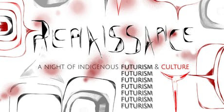 Renaissance: Indigenous Futurism & Culture tickets