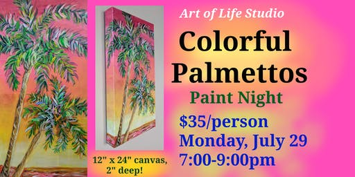 Paint Night: Colorful Palmettos
