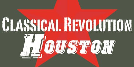 ClassicalRevHOU: July 28 tickets