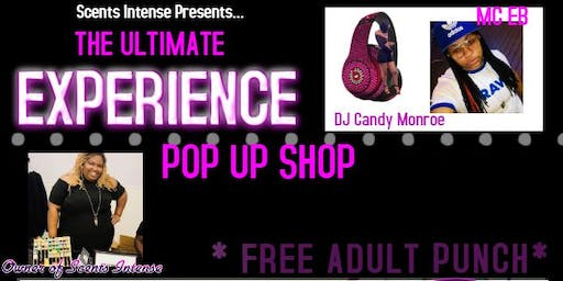 The Ultimate Experience Pop Up Shop