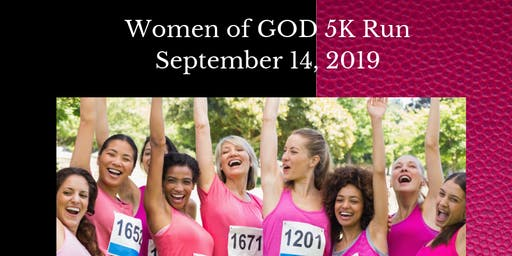 WOMEN OF GOD  5K RUN/WALK