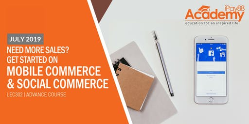 Need More Sales? Get Started on Mobile Commerce & Social Commerce