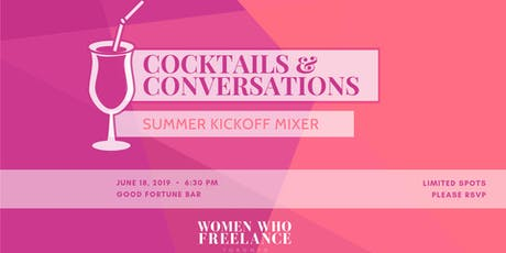 Cocktails and Conversations: Summer Kickoff Mixer tickets