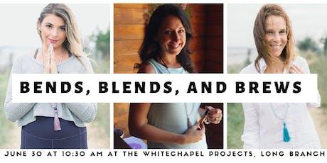 Bends, Blends, and Brews with Bridget, Jen, and LegitOils tickets