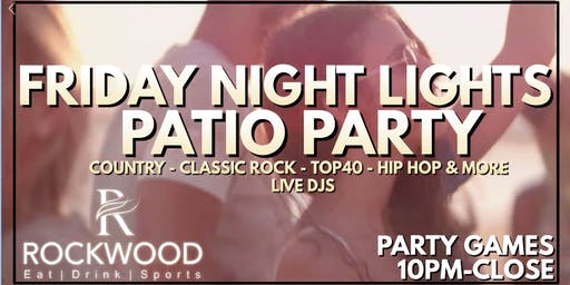 Friday Night Lights Patio Party