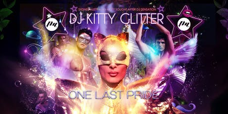 One Last Pride with Dj Kitty Glitter tickets