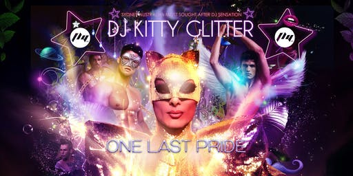 One Last Pride with Dj Kitty Glitter