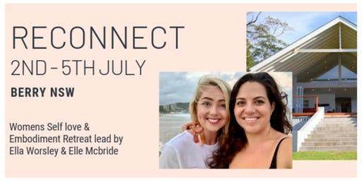 RECONNECT - Womens Self Love & Embodiment Retreat