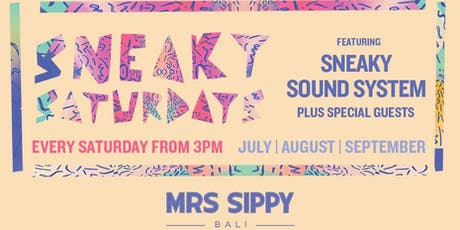 SNEAKY SATURDAYS 27/07 WITH JIMMY 2 SOX tickets