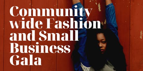 Community Wide Fashion and small business gala tickets