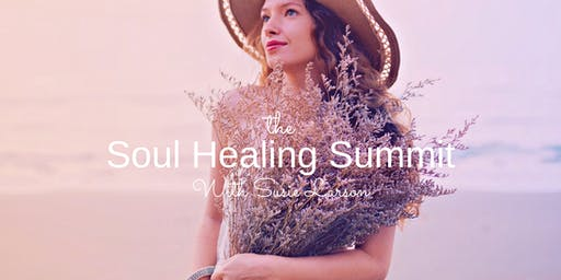 The  Soul Healing  Summit With Susie Larson