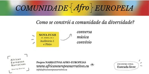 Convite /// Encontro final do projeto Narrativas Afro-Europeias