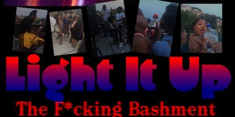 Light It Up: The F***ing Bashment 2 tickets